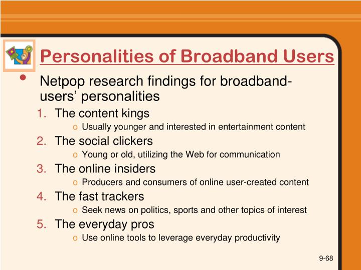Personalities of Broadband Users