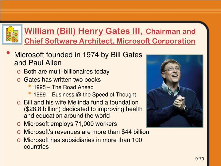 William (Bill) Henry Gates III,