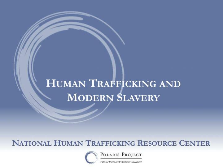 Human Trafficking and