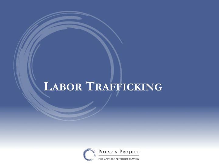 Labor Trafficking