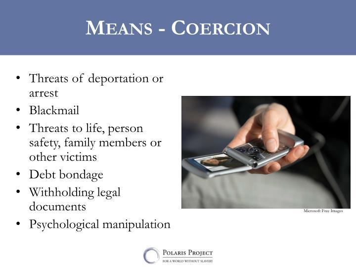 Means - Coercion