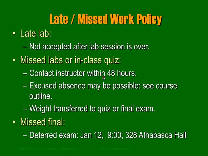 Late / Missed Work Policy