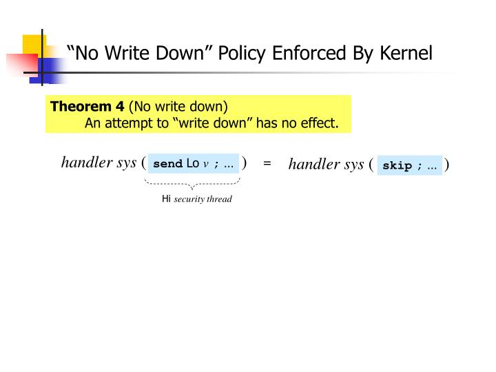 """No Write Down"" Policy Enforced By Kernel"