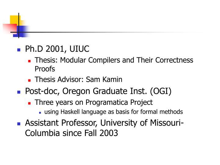 Ph.D 2001, UIUC
