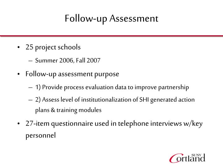 Follow-up Assessment