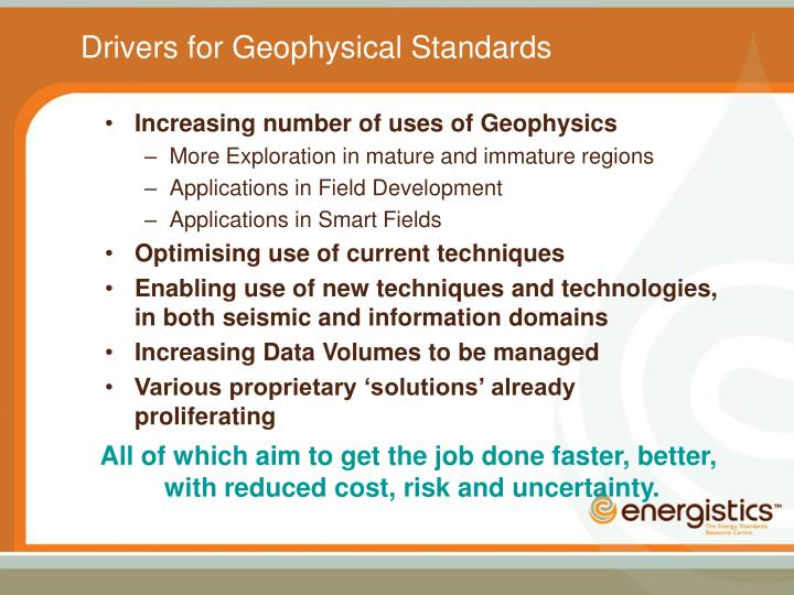 Drivers for Geophysical Standards