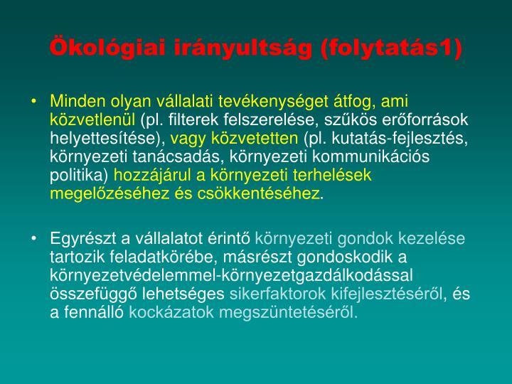 Ökológiai irányultság (folytatás1)