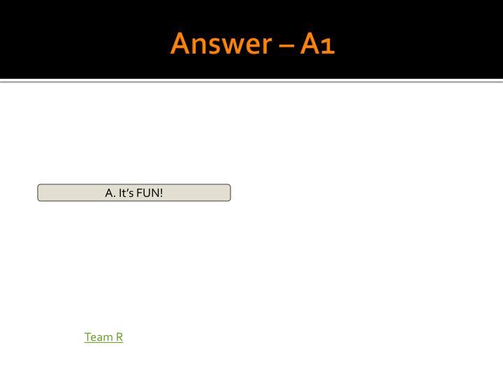 Answer – A1