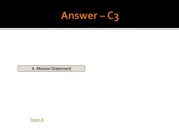 Answer – C3