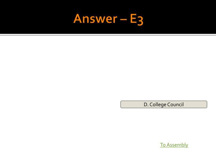 Answer – E3