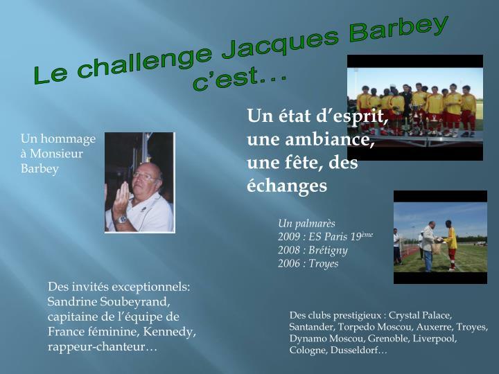 Le challenge Jacques Barbey