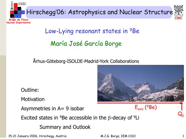 Hirschegg 06 astrophysics and nuclear structure