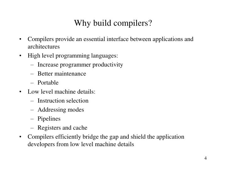 Why build compilers?