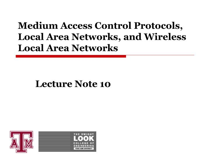 Medium access control protocols local area networks and wireless local area networks