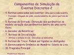 componentes de simula o de eventos discretos 2