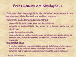 erros comuns em simula o 1