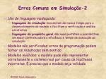 erros comuns em simula o 2
