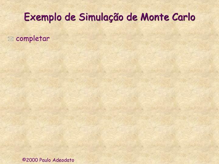 Exemplo de Simulação de Monte Carlo