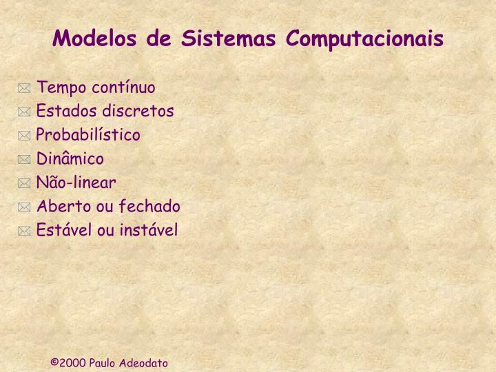 Modelos de Sistemas Computacionais