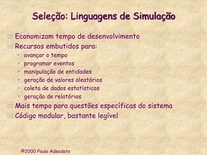 Seleção: Linguagens de Simulação
