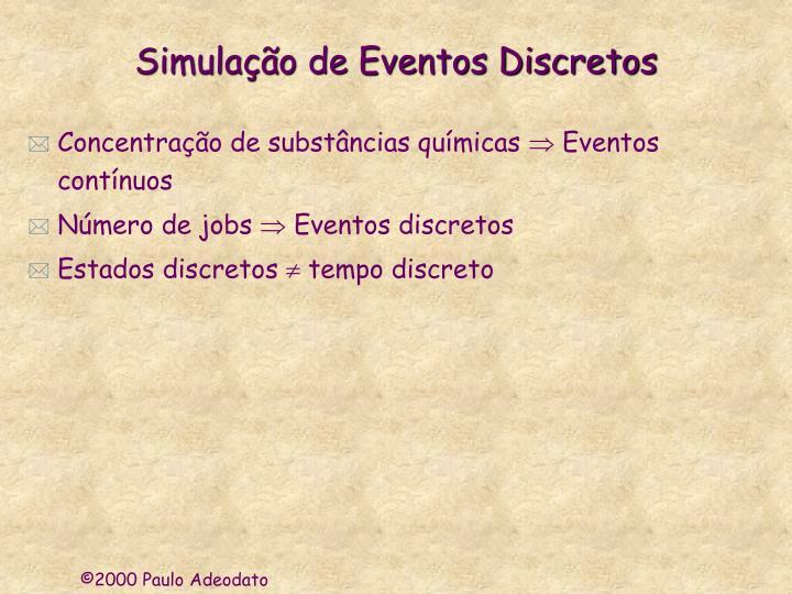 Simulação de Eventos Discretos