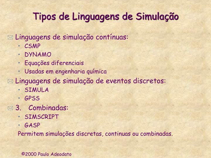 Tipos de Linguagens de Simulação