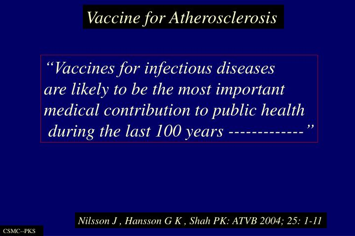 Vaccine for Atherosclerosis