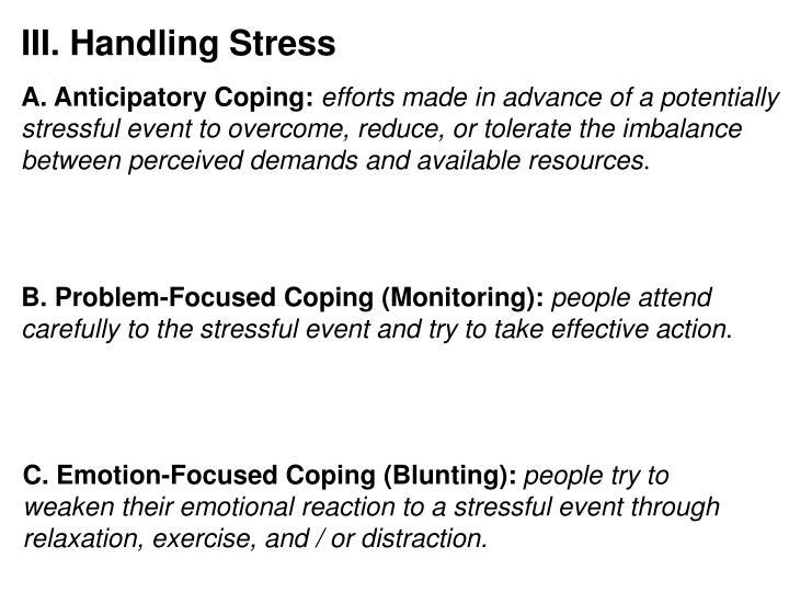 III. Handling Stress