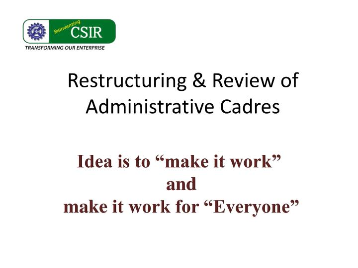 restructuring review of administrative cadres