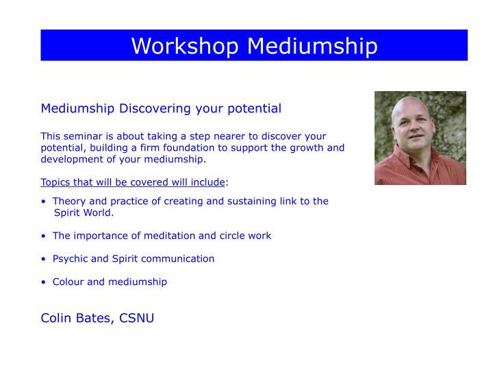 Workshop Mediumship