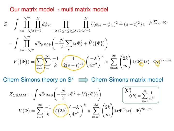 Our matrix model  - multi matrix model
