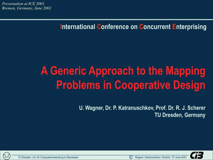 A generic approach to the mapping problems in cooperative design