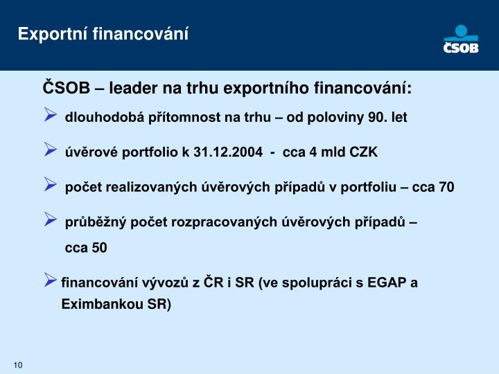ČSOB – leader na trhu exportního financování:
