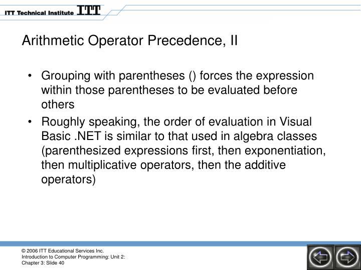 Arithmetic Operator Precedence, II