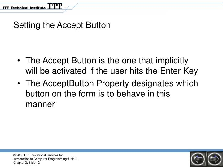 Setting the Accept Button