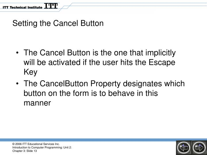 Setting the Cancel Button