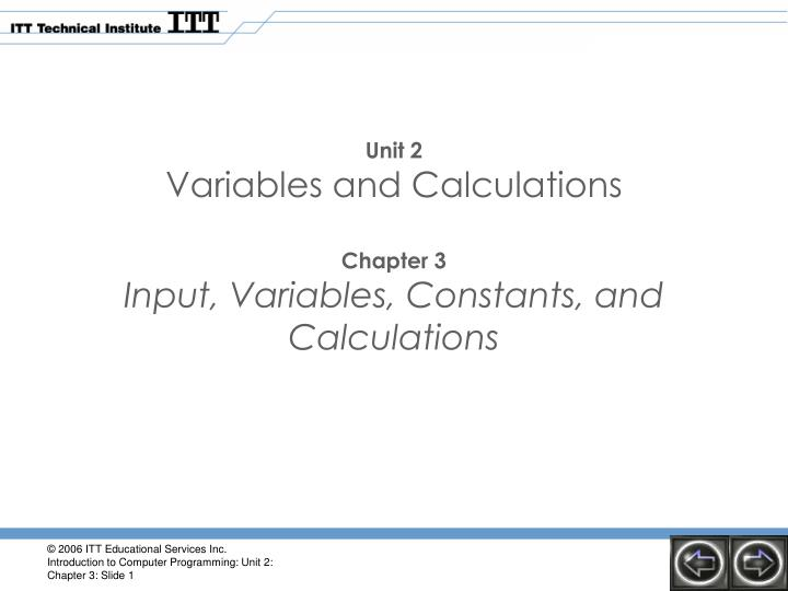 Unit 2 variables and calculations chapter 3 input variables constants and calculations