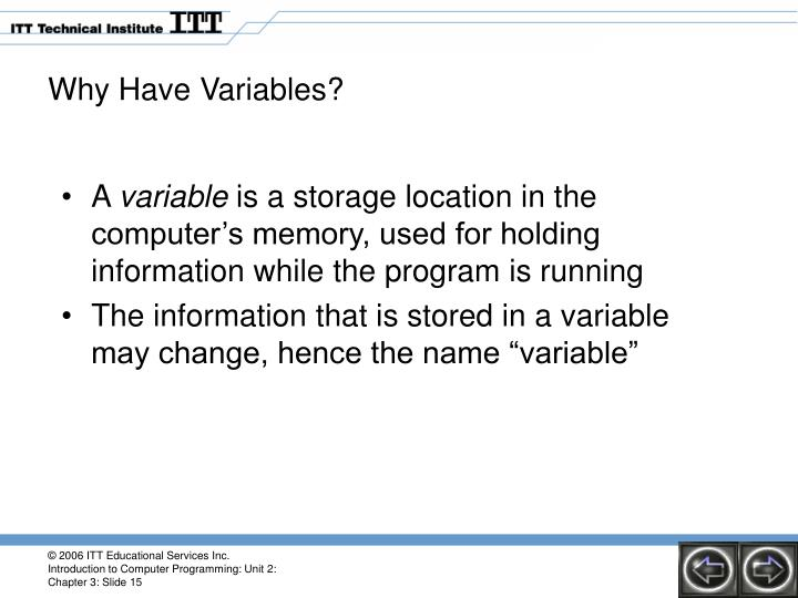 Why Have Variables?
