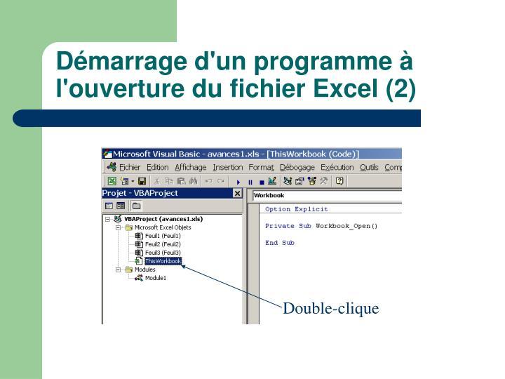 Démarrage d'un programme à l'ouverture du fichier Excel (2)