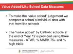 value added like school data measures1