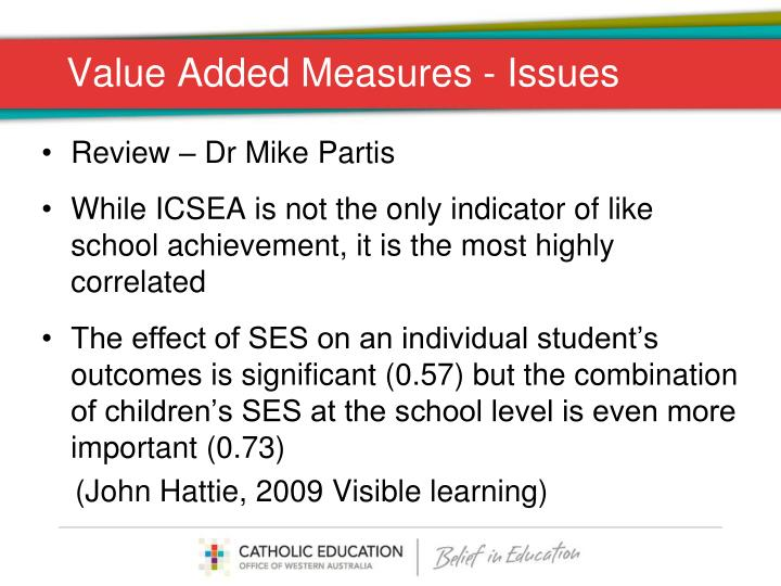 Value Added Measures - Issues