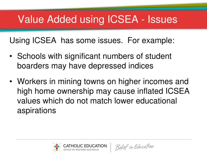 Value Added using ICSEA - Issues