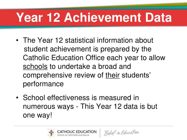 Year 12 Achievement Data