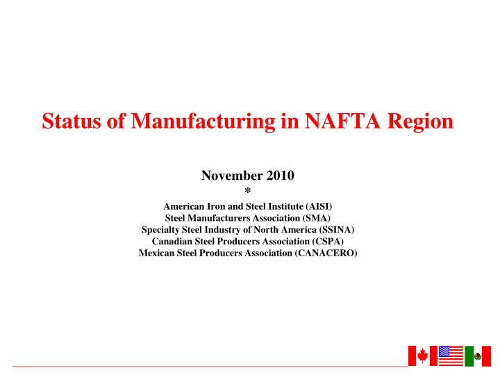 Status of Manufacturing in NAFTA Region