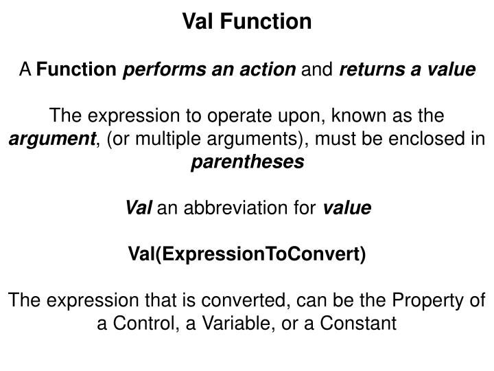 Val Function