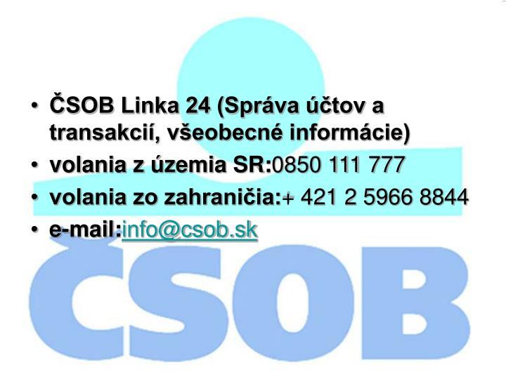 ČSOB Linka 24 (Správa účtov a transakcií, všeobecné informácie)