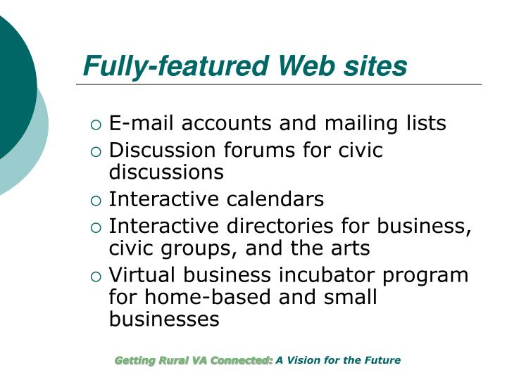 Fully-featured Web sites