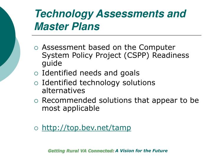 Technology Assessments and Master Plans