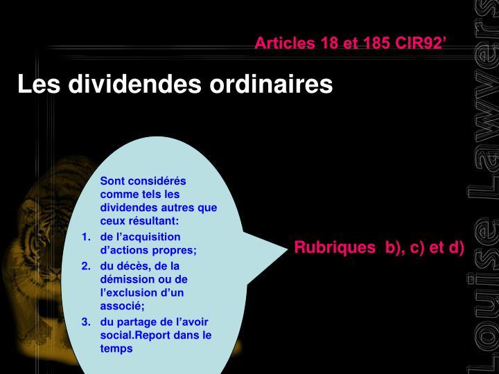 Articles 18 et 185 CIR92'