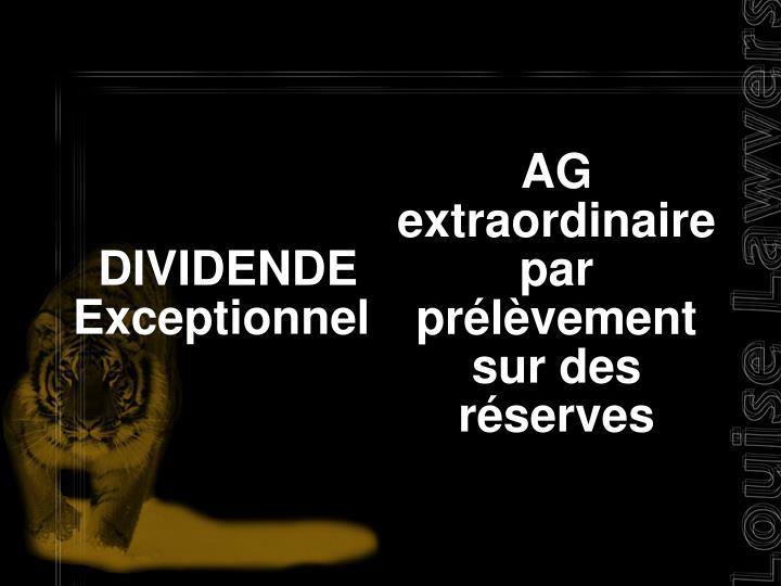 DIVIDENDE Exceptionnel